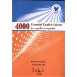 کتاب 4000 Essential English Idioms Arrange in categories