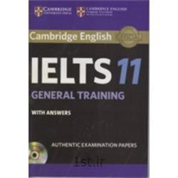 کتاب زبان انگلیسی Cambridge English IELTS 11 General Training + CD