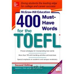 McGraw-Hill Education 400  Must-Have Words for the TOEFL 2nd Edition